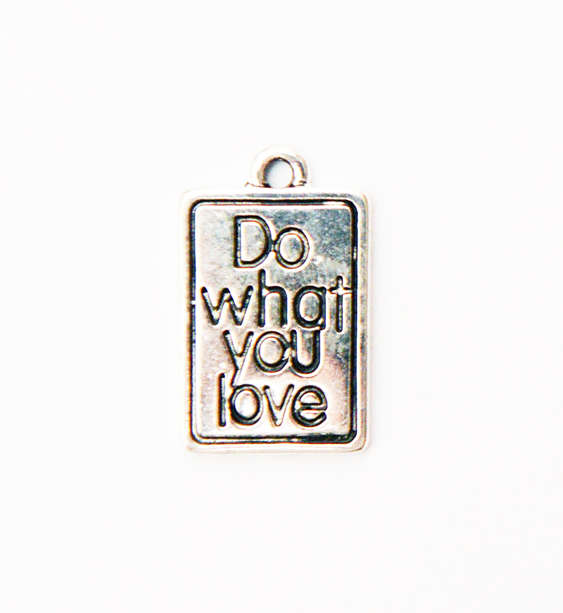 Zawieszka metalowa - DO WHAT YOU LOVE